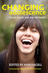 Changing Adolescence: Social Trends and Mental Health