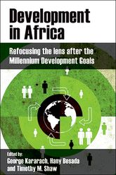 Development In AfricaRefocusing the lens after the Millennium Development Goals