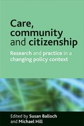 Care, community and citizenshipResearch and practice in a changing policy context